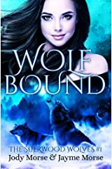 Wolfbound (The Sherwood Wolves #1) Kindle Edition