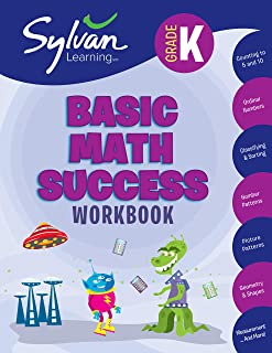 Kindergarten Basic Math Success Workbook: Counting to 5 and 10, Ordinal Numbers, Classifying and Sorting, Number Patterns,...