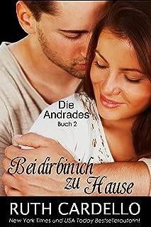 Bei dir bin ich zu Hause: Die Andrades, Buch 2 (German Edition)