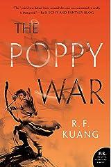 The Poppy War: A Novel Kindle Edition