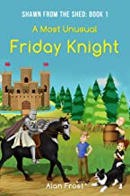 A Most Unusual Friday Knight (Shawn From the Shed Book 1)