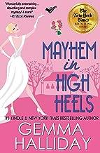 Mayhem in High Heels (High Heels Mysteries #5): a Humorous Romantic Mystery