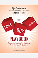 The Three-Box Solution Playbook: Tools and Tactics for Creating Your Company's Strategy Kindle Edition