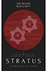 Stratus: A Steampunk Novel (Part One) (The Skyline Book 2) Kindle Edition