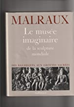 Amazon Fr Andre Malraux Le Musee Imaginaire Livres