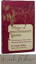 Wine-A Gentleman's Game