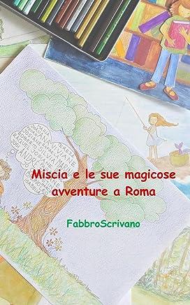 Miscia e le sue magicose avventure a Roma