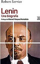 Lenin. Una Biografía: 1247 (Siglo XXI de España General)