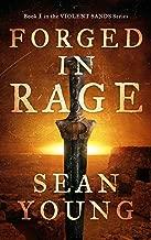 Forged in Rage: Book I of Violent Sands