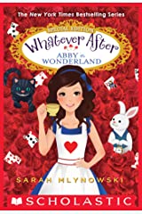 Abby in Wonderland (Whatever After Special Edition #1) (Whatever After: Special Edition) Kindle Edition
