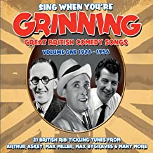 Sing When You're Grinning: Great British Comedy Songs Volume One, 1926-1956