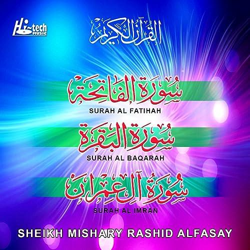 Surah Al Imran by Sheikh Mishary Rashid Alfasay on Amazon Music