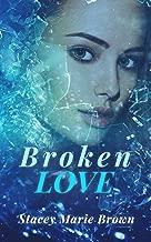 broken love book series