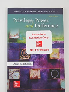 Privilege, Power, and Difference, Instructor's Evaluation Copy