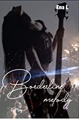 Borderline melody: May Format Kindle