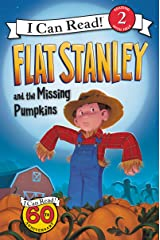 Flat Stanley and the Missing Pumpkins (I Can Read Level 2) Kindle Edition