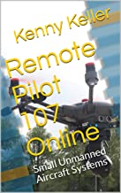 Remote Pilot 107 Online: Small Unmanned Aircraft Systems