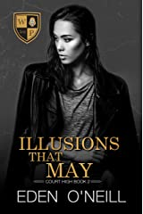 Illusions That May (Court High Book 2) (English Edition) Format Kindle