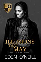 Illusions That May (Court High Book 2) (English Edition)