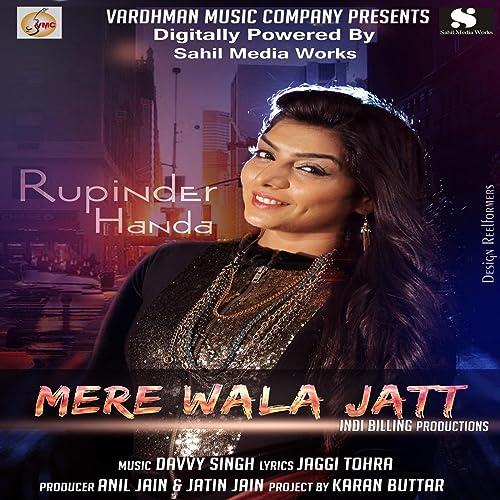 e5f93e85319d Mere Wala Jatt by Rupinder Handa on Amazon Music - Amazon.com
