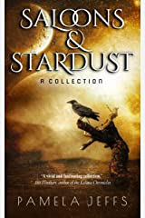 Saloons & Stardust: A Collection Kindle Edition