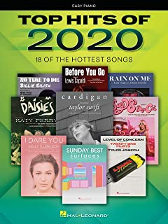 Top Hits of 2020: 18 of the Hottest Songs Arranged for Easy Piano with Lyrics: Easy Piano Songbook