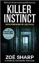 KILLER INSTINCT: Charlie Fox book 01 (The Charlie Fox Thrillers 1)