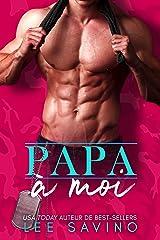 Papa à Moi (English Edition) Format Kindle