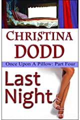 LAST NIGHT - Once Upon A Pillow Kindle Edition