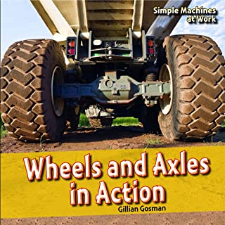 Wheels and Axles in Action
