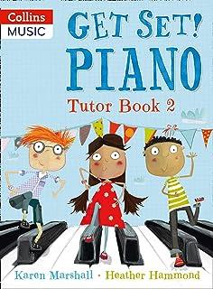 Piano Tutor Book 2 (Get Set!)
