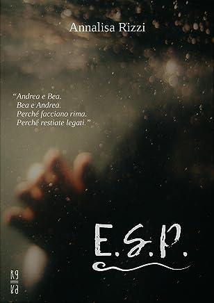 E. S. P.