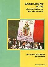 Caminos terrestres al Cielo (Antroplogía Social) (Spanish Edition)