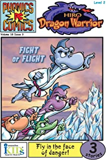 Phonic Comics - Hiro Dragon Warrior: Fight or Flight Level 2, Issue 3 (Phonics Comics: Level 2)