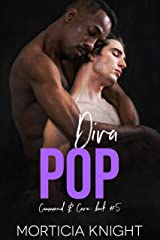 Diva Pop: An M/M Daddy, Enemies to Lovers Romance (Command & Care Book 5) Kindle Edition