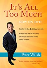 It's All Too Much with Peter Walsh DVD