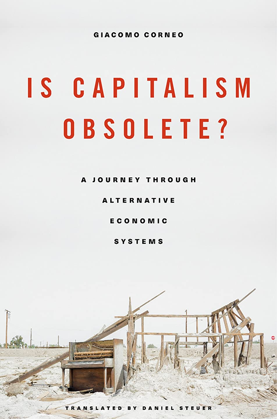 ポインタなぞらえる計算Is Capitalism Obsolete? A Journey through Alternative Economic Systems (English Edition)