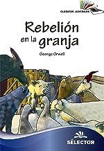 Rebelión en la granja (Clasicos Juveniles) (Spanish Edition)