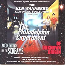 The Ken Wannberg Film Music Collection, Vol. 1: The Philadelphia Experiment / Accounting For the Screams / Of Unknown Origin