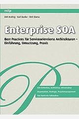 Enterprise SOA: Best Practices für Serviceorientierte Architekturen - Einführung, Umsetzung, Praxis von Dirk Krafzig (10. Juli 2010) Taschenbuch Unbekannter Einband