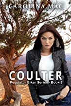 Coulter (Regulator Biker Series Book 3)