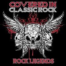 Covered in Classic Rock - Rock Legends
