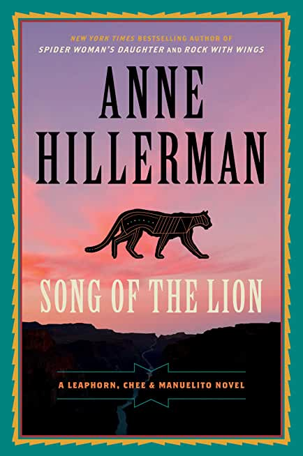 Song of the Lion: A Leaphorn, Chee & Manuelito Novel (A Leaphorn and Chee Novel Book 21) (English Edition)