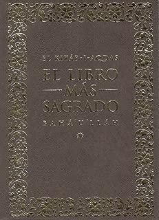 El Kitáb-i-Aqdas: El Libro Más Sagrado (Spanish Edition)
