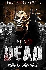 Play Dead Kindle Edition