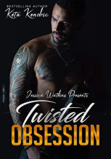 Twisted Obsession: Book 4 of the Twisted Minds Series