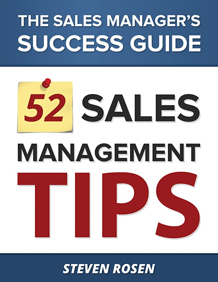 52 Sales Management Tips - The Sales Manager's Success Guide (English Edition)