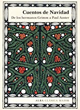 Cuentos de Navidad: De los hermanos Grimm a Paul Auster (Clásica Maior) (Spanish Edition)