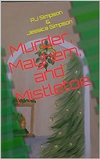Murder, Mayhem, and Mistletoe