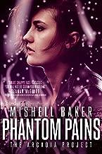Phantom Pains (The Arcadia Project Book 2)
